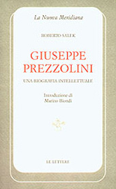 Giuseppe Prezzolini : una biografia intellettuale