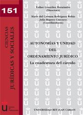 Autonomías y unidad del ordenamiento jurídico : la cuadratura del círculo