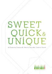 Sweet Quick & Unique
