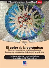 El color de la cerámica : nuevos mecanismos en pigmentos para los nuevos procesados de la industria cerámica