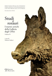 Studi e restauri : i marmi antichi della Galleria degli Uffizi : volume IV