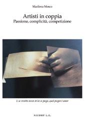 Artisti in coppia : passione, complicità, competizione