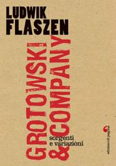 Grotowski & Company : sorgenti e variazioni