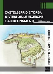 Castelseprio e Torba : sintesi delle ricerche e aggiornamenti - De Marchi, Paola Maria, editor - Mantova : SAP - Società Archeologica, 2013.