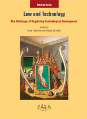Law and technology : the challenge of regulating technological development