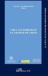 Accesibilidad, ajustes razonables y barreras de acceso de las personas con VIH a la función pública - Barranco Avilés, María del Carmen - Madrid : Dykinson, 2013.