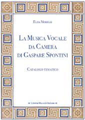 La musica vocale da camera di Gaspare Spontini : catalogo tematico