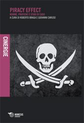 Piracy effect : norme, pratiche e studi di caso