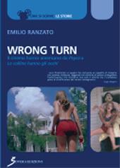Wrong turn : il cinema horror americano da Psyco a Le colline hanno gli occhi