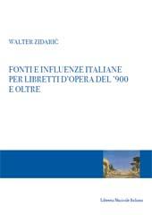 Fonti e influenze italiane per libretti d'opera del '900 e oltre