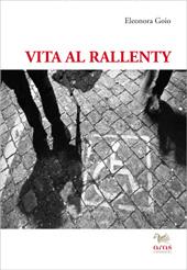 Vita al rallenty : viaggio attraverso la disabilità