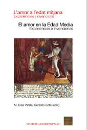 L'amor a l'edat mitjana : experiències i invencions = El amor en la Edad Media : experiencias e invenciones
