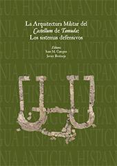 La arquitectura militar del Castellum de Tamuda : los sistemas difensivos