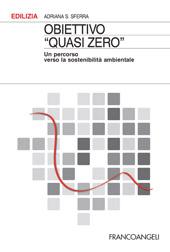 """Obiettivo """"quasi zero"""" : un percorso verso la sostenibilità ambientale"""