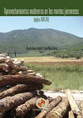 Aprovechamientos madereros en los montes jiennenses, siglos XVIII-XX