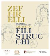 Zeffirelli Filistrucchi : memorie di un sodalizio artistico