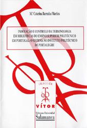 Indexação e controlo da terminologia em bibliotecas do ensino superior politécnico em Portugal : o sistema no instituto politécnico de Portalegre