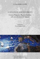Le strategie dell'invincibilità : Corona d'Aragona e Regnum Sardiniae nella seconda metà del Trecento
