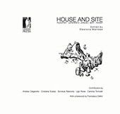 House and Site : Rudofsky, Lewerentz, Zanuso, Sert, Rainer