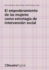 El empoderamiento de las mujeres como estrategia de intervención social - Silvestre, María, editor - Bilbao : Universidad de Deusto, 2014.