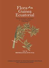 Flora de Guinea Ecuatorial : claves de plantas vasculares de Annobón, Bioko y Río Muni : vol. XI : Bromelianae-Juncanae