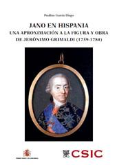 Jano en Hispania : una aproximación a la figura y obra de Jerónimo Grimaldi, 1739-1784