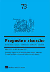 Proposte e ricerche : economia e società nella storia dell'Italia centrale : 73, 2, 2014 -  - Macerata : EUM-Edizioni Università di Macerata, 2014.