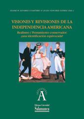 Visiones y revisiones de la independencia americana : realismo/pensamiento conservador : ¿una identificación equivocada?