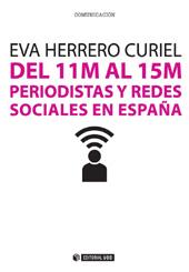 Del 11M al 15M : periodistas y redes sociales en España