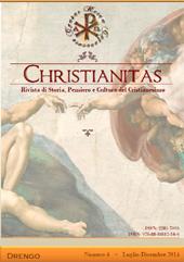 Christianitas : rivista di Storia, Pensiero e Cultura del Cristianesimo : 4, 2, 2014 -  - Roma : Drengo, 2014.