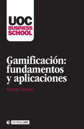 Gamificación : fundamentos y aplicaciones
