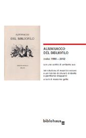 Almanacco del bibliofilo : indici 1990-2012