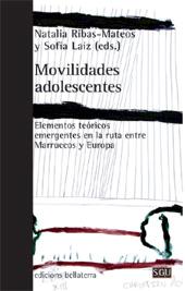 Movilidades adolescentes : elementos teóricos emergentes en la ruta entre Marruecos y Europa