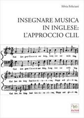 Insegnare musica in inglese : l'approccio CLIL