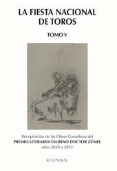 La fiesta nacional de toros : tomo V - Shohet Elías, David, editor - Pamplona : EUNSA, 2014.