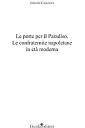 Le porte per il Paradiso : le confraternite napoletane in età moderna
