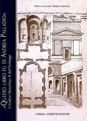 Questo libro fu di Andrea Palladio : il codice Destailleur B dell'Hermitage
