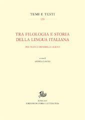 Tra filologia e storia della lingua italiana : per Franca Brambilla Ageno