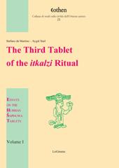 The third tablet of the itkalzi ritual - Süel, Aygül - Firenze : LoGisma, 2015.