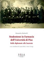 Studentesse in farmacia dell'Università di Pisa : dalle diplomate alle laureate