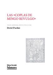 """Las """"Coplas de Mingo Revulgo"""" - Paolini, Devid, editor - Salamanca : Ediciones Universidad de Salamanca, 2015."""