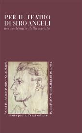 Per il teatro di Siro Angeli : nel centenario della nascita