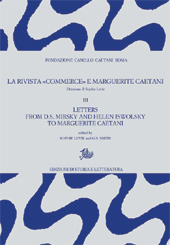 La rivista Commerce e Marguerite Caetani : III : letters from D.S. Mirsky and Helen Iswolsky to Marguerite Caetani