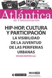 Hip-hop, cultura y participación : la visibilidad de la juventud de las periferias urbanas