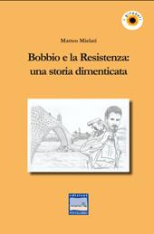Bobbio e la Resistenza : una storia dimenticata