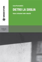 Dietro la soglia : teatro, istituzioni totali e identità