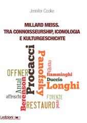 Millard Meiss : tra connoisseurship, iconologia e kulturgeschichte