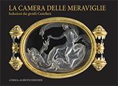 La camera delle meraviglie : seduzioni dai gioielli Castellani