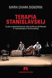 Terapia Stanislavskij : studio e sperimentazione sulla ricchezza del Metodo in TeatroTerapia e nel Counseling