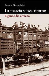 La marcia senza ritorno : il genocidio armeno